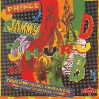 Prince Jammy Presents Uhuru In Dub — Sly & Robbie