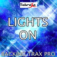 Lights On — Backing Trax Pro