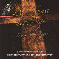 Bach: The Art of Fugue — Иоганн Себастьян Бах, New Century Saxophone Quartet
