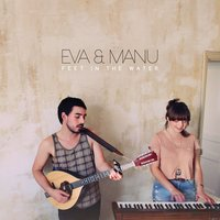 Feet In The Water — Eva & Manu
