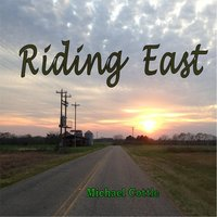 Riding East — Michael Cottle