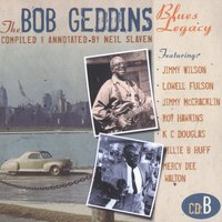 The Bob Geddins Blues Legacy CD B — сборник