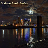 This One Goes to Eleven... — Midwest Music Project