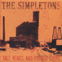 Salt Mines and Potato Chips — The Simpletons