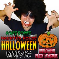 Awesome Haunted House Halloween Music — Halloween Party Monsters