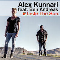 Taste the Sun — Alex Kunnari feat. Ben Andreas