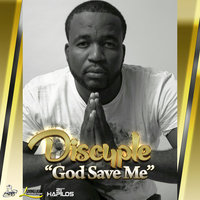 God Save Me - Single — Discyple