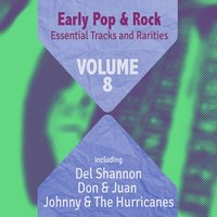 Early Pop & Rock Hits, Essential Tracks and Rarities, Vol. 8 — сборник