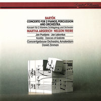 Bartók: Concerto For 2 Pianos, Percussion & Orchestra / Kodály: Dances Of Galánta — David Zinman, Martha Argerich, Nelson Freire, Royal Concertgebouw Orchestra