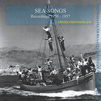 Sea songs Recordings 1930-1957 — сборник