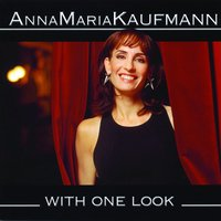 With One Look — Anna Maria Kaufmann