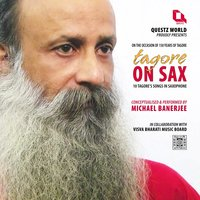 Tagore on Sax — Michael Banerjee