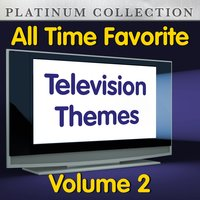 All Time Favorite Television Themes Vol  2 — The Platinum Collection Band
