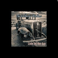 Livin' By the Day — The Veldman Brothers
