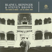 Live In Lisbon 1989 (100 Years Of Music) — Blaine L. Reininger, Steven Brown