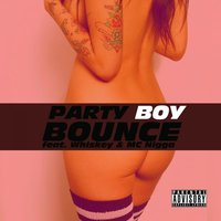 Bounce — Party Boy