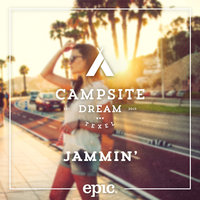 Jammin' (Extended) — Campsite Dream