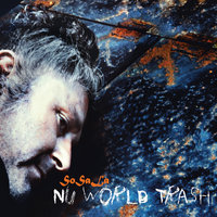 Nu World Trash — SoSaLa