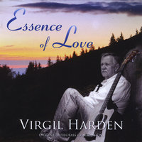 Essence of Love — Virgil Harden