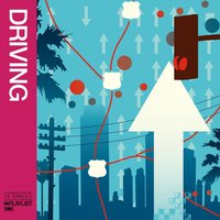 Playlist: Driving — Playlist: Driving