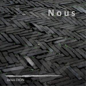 Denis Dion - Nous