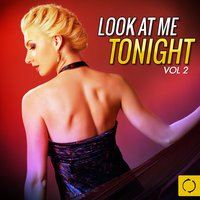 Look at Me Tonight, Vol. 2 — сборник