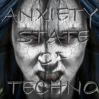 Anxiety State of Techno — сборник