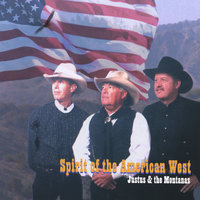 Spirit of the American West — Justus and the Montanas
