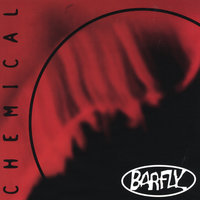 Chemical — Barfly