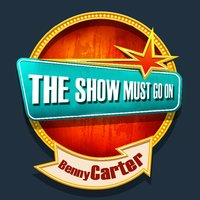 THE SHOW MUST GO ON with Benny Carter — Benny Carter