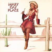 Aimin' to Please — Mary Kay Place