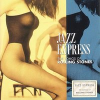 The Songs Of Rolling Stones — Smooth Jazz Express