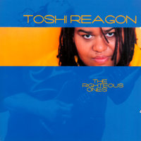 Righteous Ones — Toshi Reagon