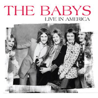 Live In America — The Babys
