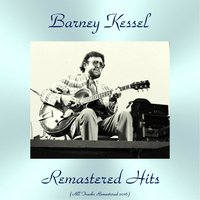 Remastered Hits — Harry Edison, Red Mitchell, André Previn, Victor Feldman, Shelly Manne, Frank Rosolino, Ben Webster, Hampton Hawes, Barney Kessel, Жорж Бизе