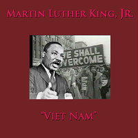 Viet Nam — Martin Luther King, Jr.