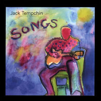 Songs — Jack Tempchin