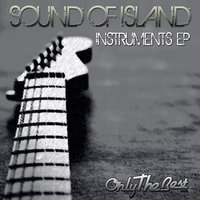 Instruments - EP — Sound of Island