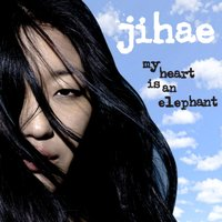 My Heart Is an Elephant — JiHAE