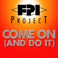 Come On — FPI Project