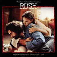 Rush (Music from the Motion Picture Soundtrack) — Eric Clapton