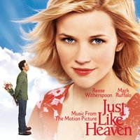 Just Like Heaven - Music From The Motion Picture — саундтрек