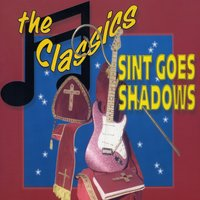 Sint Goes Shadows — The Classics