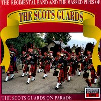 The Scots Guards On Parade — Massed Pipes And Drums