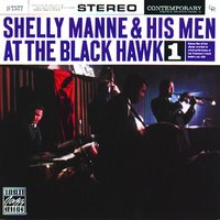 At The Blackhawk, Vol. 1 — Shelly Manne and His Men