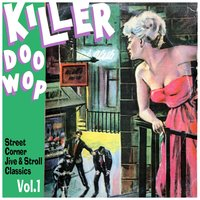 Killer Doo Wop Vol. 1 — сборник