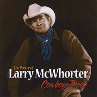 The Poetry of Larry McWhorter (Cowboy Poet) — сборник