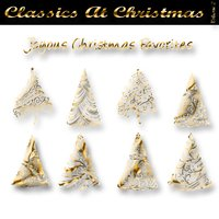 Classics At Christmas CD2 - Joyous Christmas Favourites — сборник