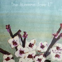 The Almond Tree LP — Kingsfoil