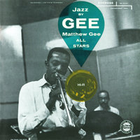 Jazz By Gee! — Matthew Gee All-Stars